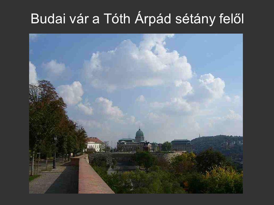 Budai vár a Tóth Árpád sétány felől