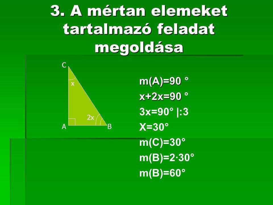 3. A mértan elemeket tartalmazó feladat megoldása