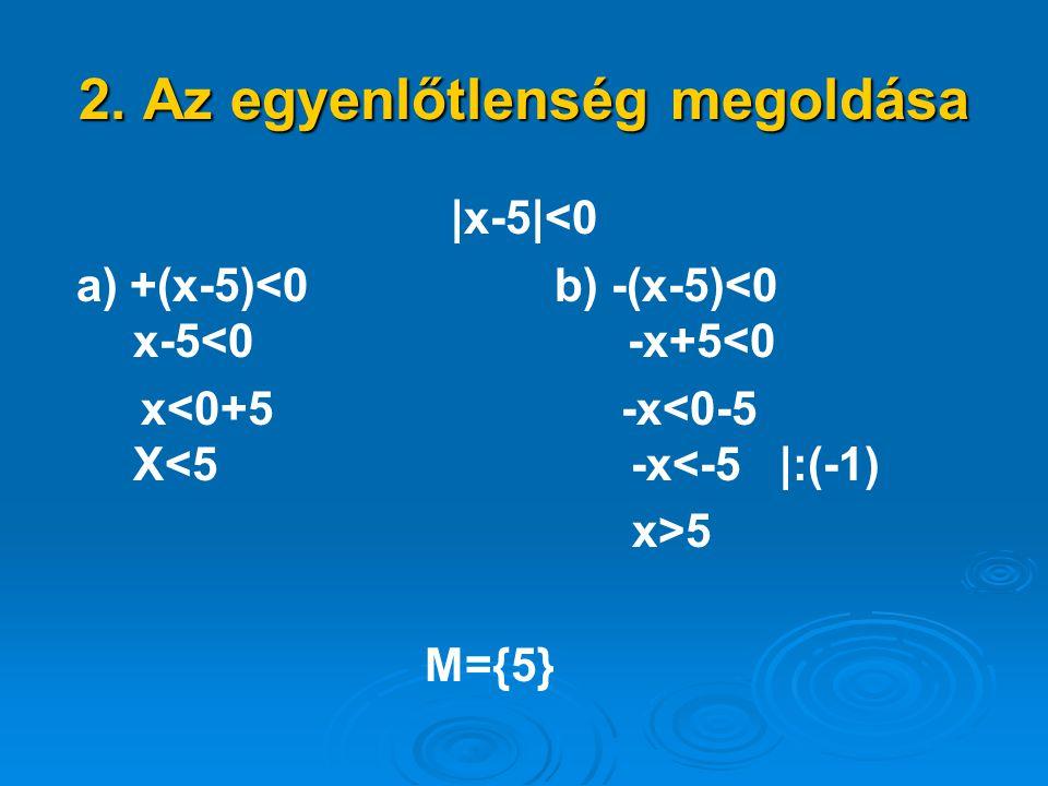 2. Az egyenlőtlenség megoldása