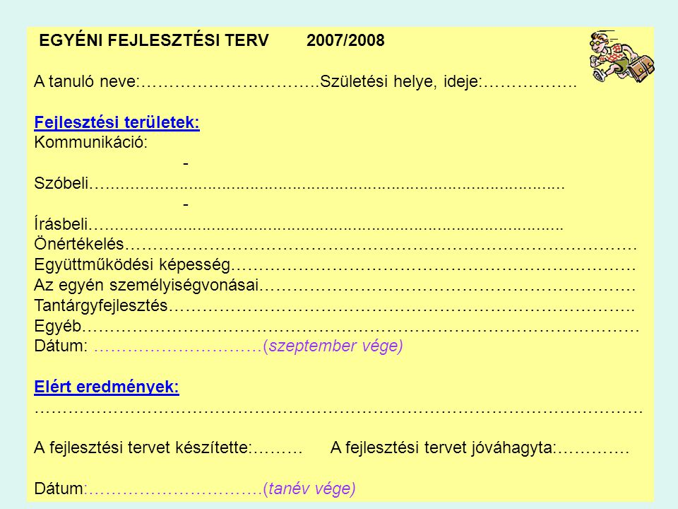 EGYÉNI FEJLESZTÉSI TERV 2007/2008