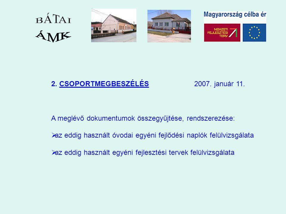 2. CSOPORTMEGBESZÉLÉS 2007. január 11.