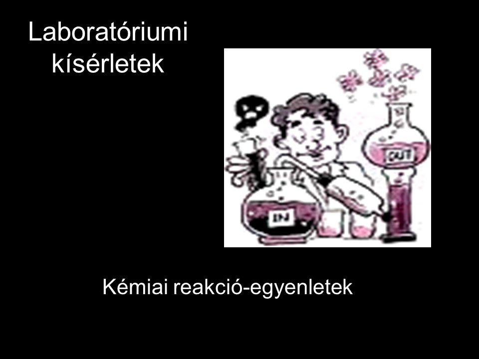Laboratóriumi kísérletek