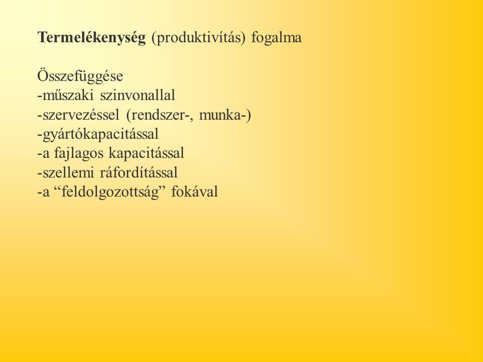 Termelékenység (produktivítás) fogalma