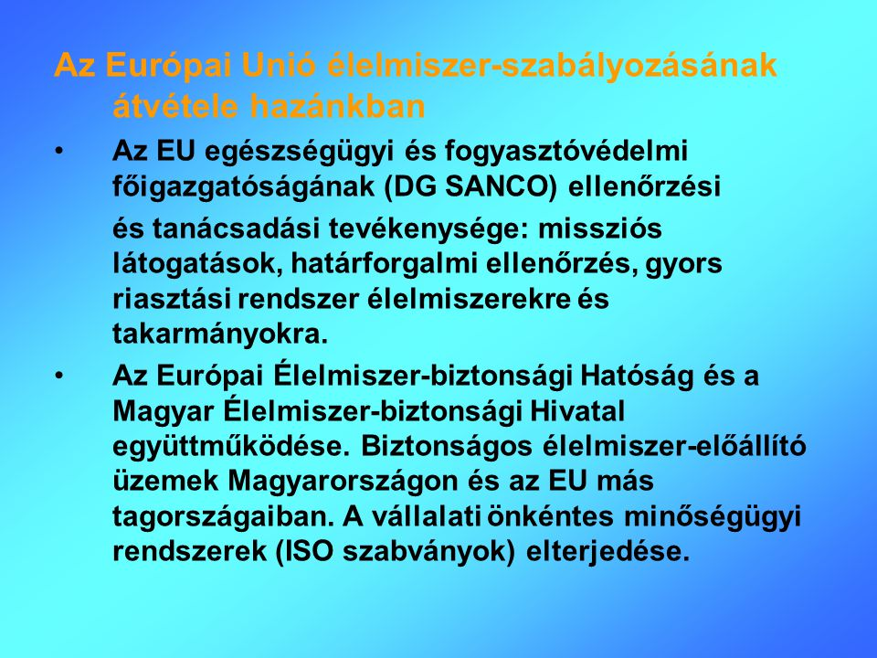 Az Európai Unió élelmiszer-szabályozásának átvétele hazánkban