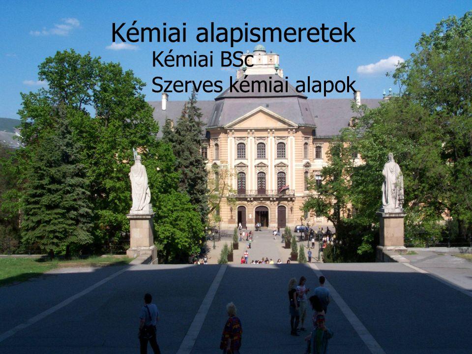 Kémiai BSc Szerves kémiai alapok