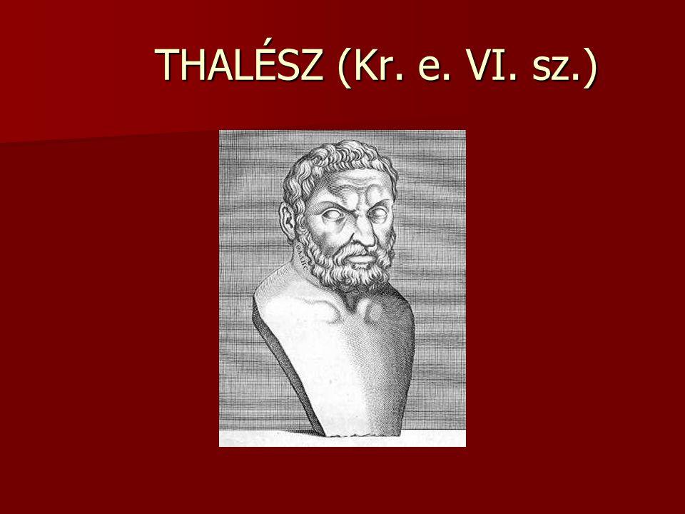 THALÉSZ (Kr. e. VI. sz.)