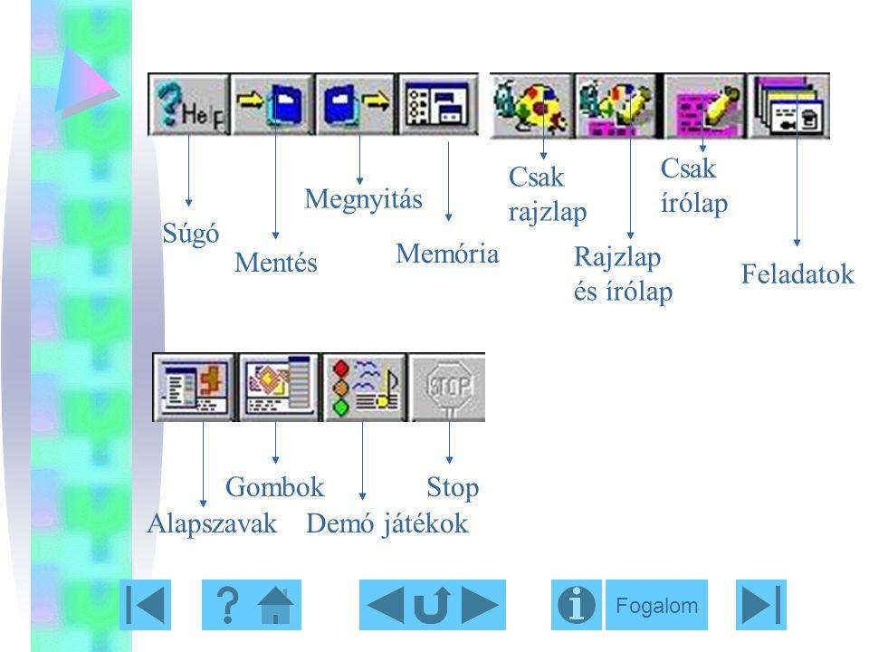 Csak írólap Csak rajzlap Megnyitás Súgó Memória Rajzlap és írólap