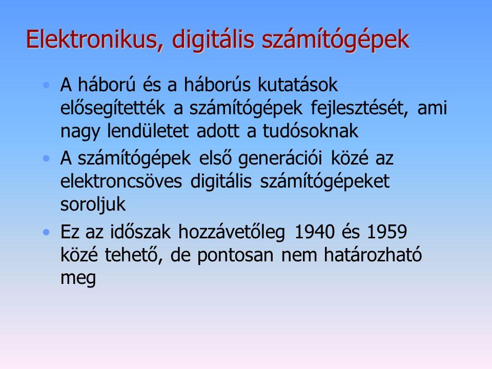 Elektronikus, digitális számítógépek