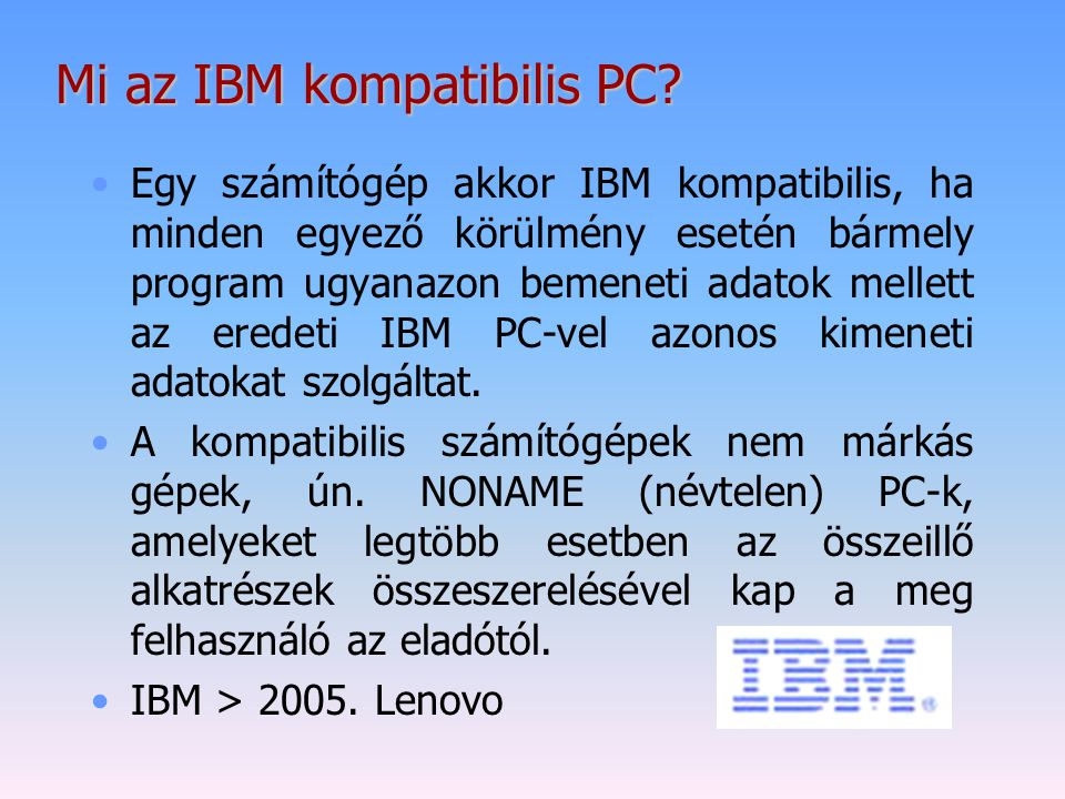 Mi az IBM kompatibilis PC