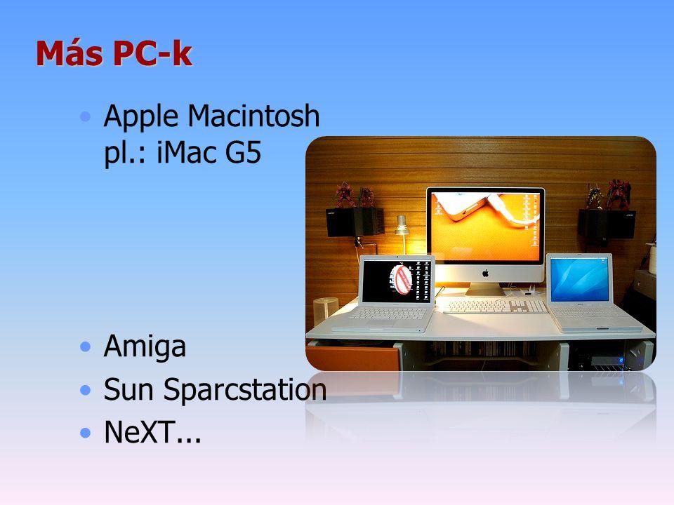 Más PC-k Apple Macintosh pl.: iMac G5 Amiga Sun Sparcstation NeXT...