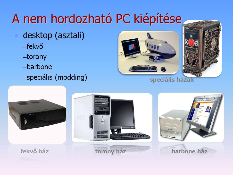 A nem hordozható PC kiépítése