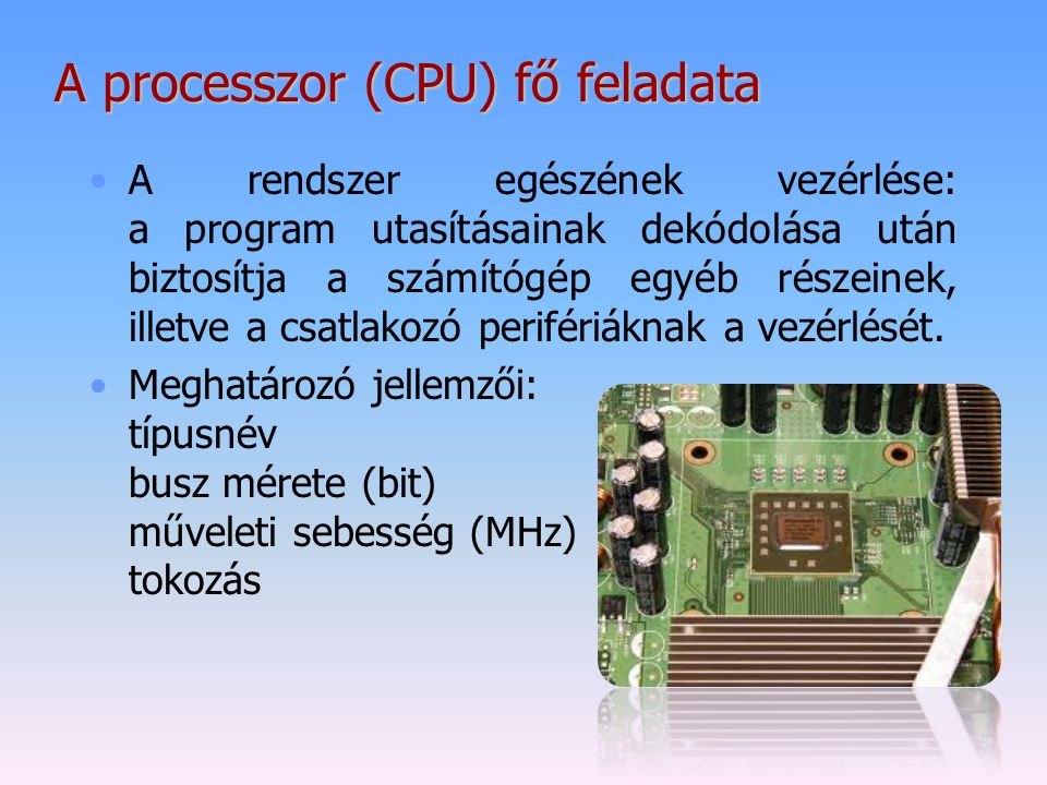 A processzor (CPU) fő feladata