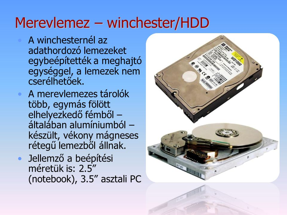 Merevlemez – winchester/HDD