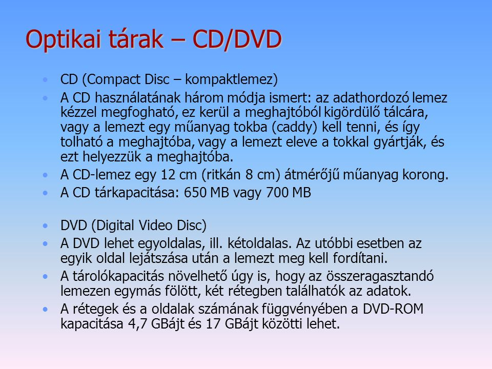Optikai tárak – CD/DVD CD (Compact Disc – kompaktlemez)