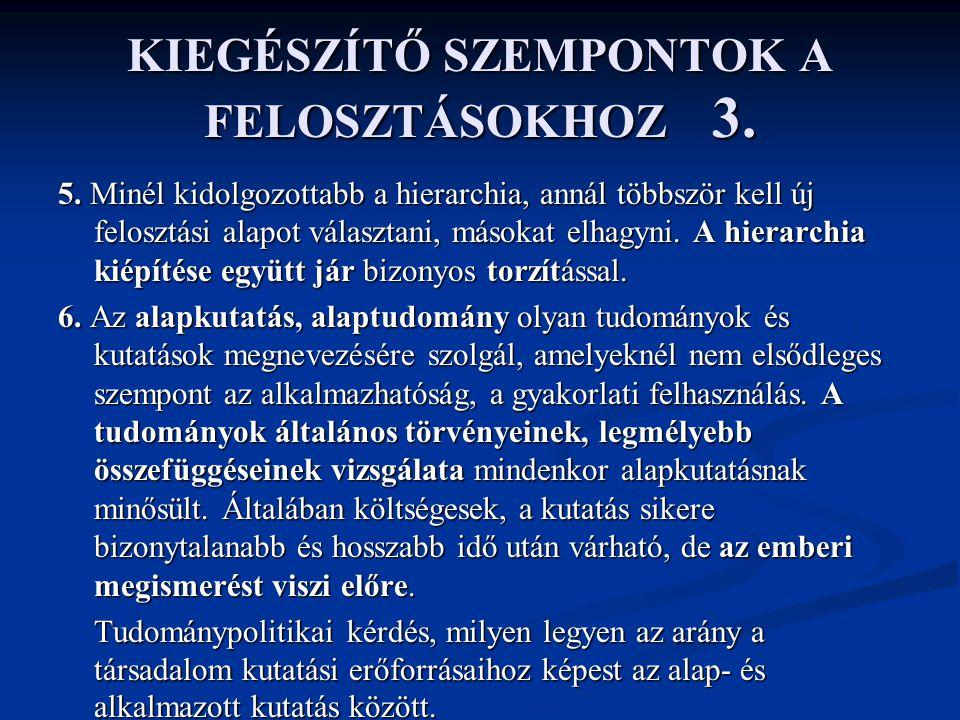 KIEGÉSZÍTŐ SZEMPONTOK A FELOSZTÁSOKHOZ 3.