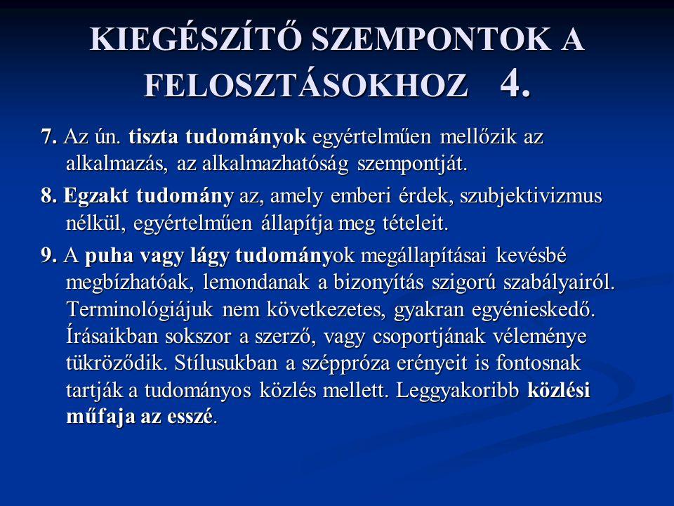 KIEGÉSZÍTŐ SZEMPONTOK A FELOSZTÁSOKHOZ 4.