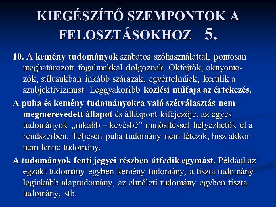 KIEGÉSZÍTŐ SZEMPONTOK A FELOSZTÁSOKHOZ 5.