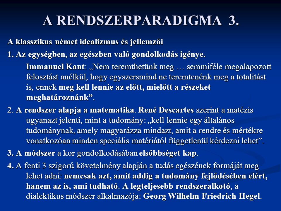 A RENDSZERPARADIGMA 3.