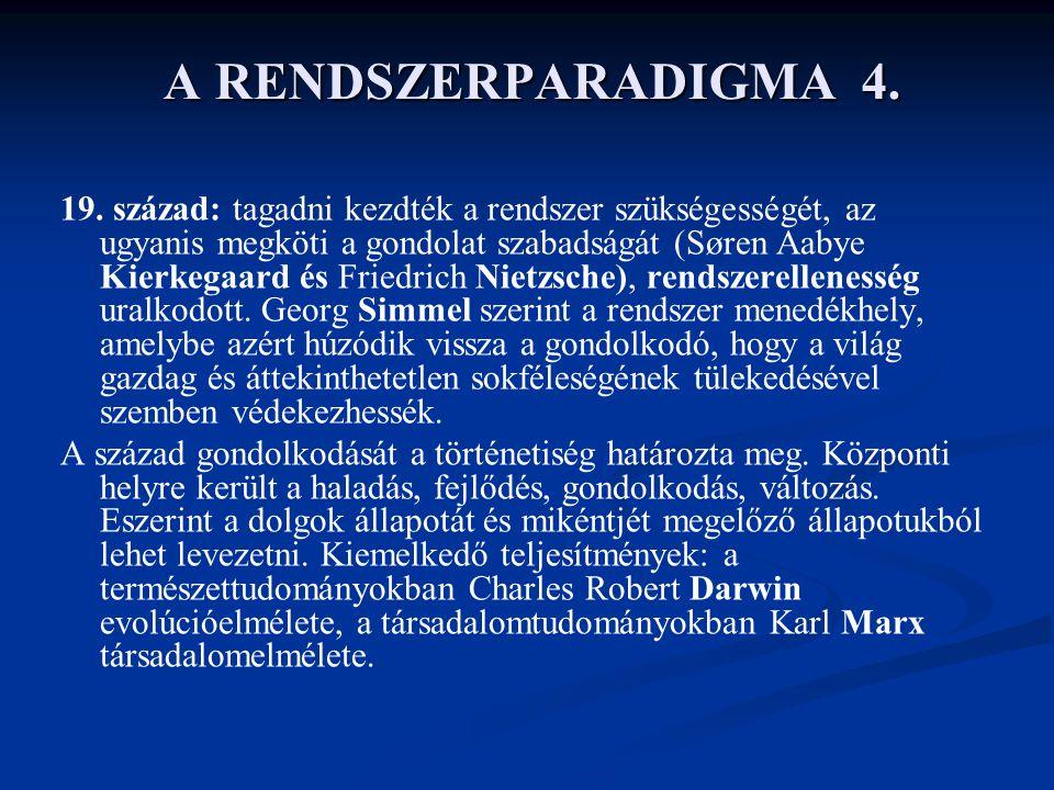 A RENDSZERPARADIGMA 4.