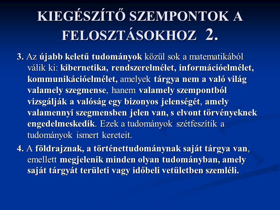 KIEGÉSZÍTŐ SZEMPONTOK A FELOSZTÁSOKHOZ 2.