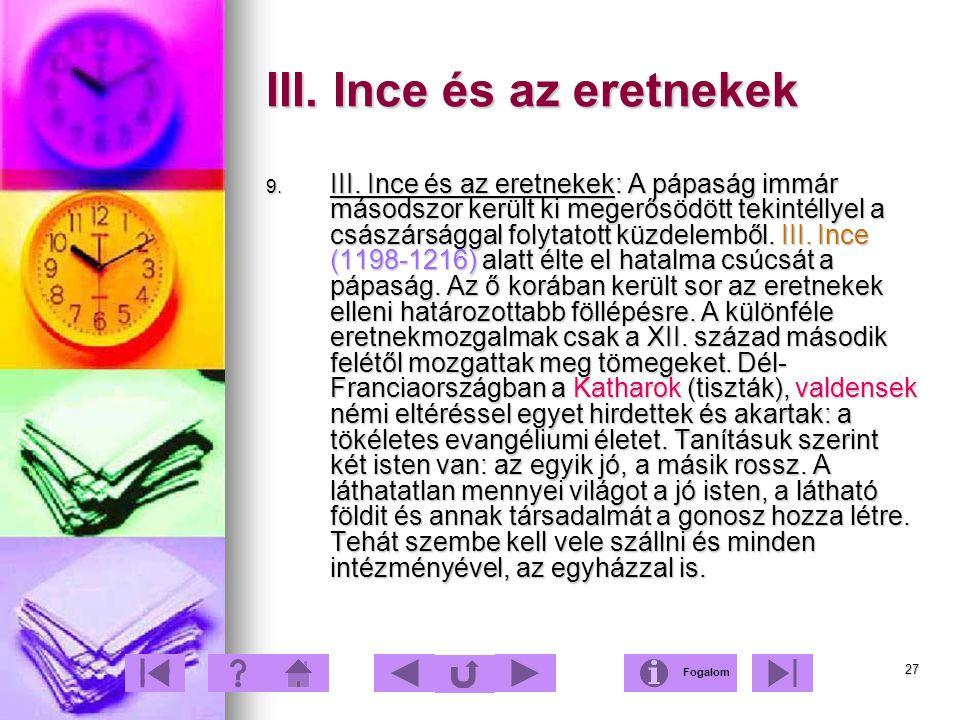 III. Ince és az eretnekek