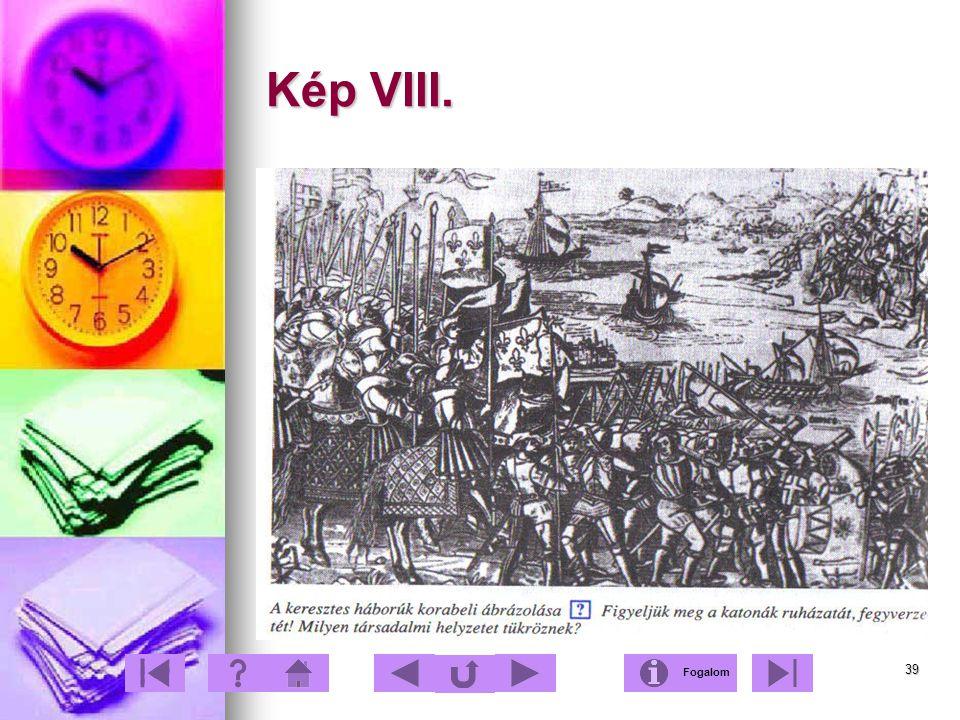 Kép VIII. Fogalom