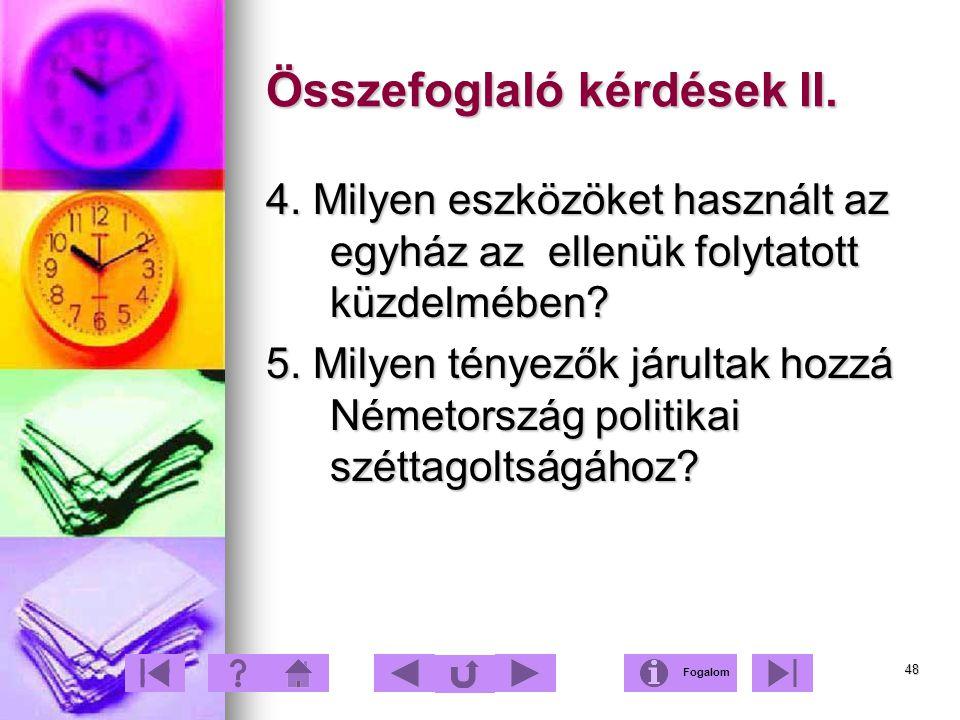 Összefoglaló kérdések II.