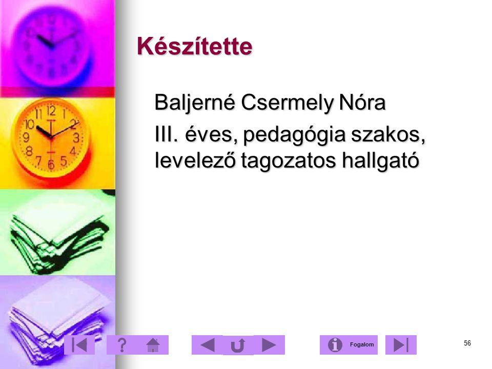 Készítette Baljerné Csermely Nóra