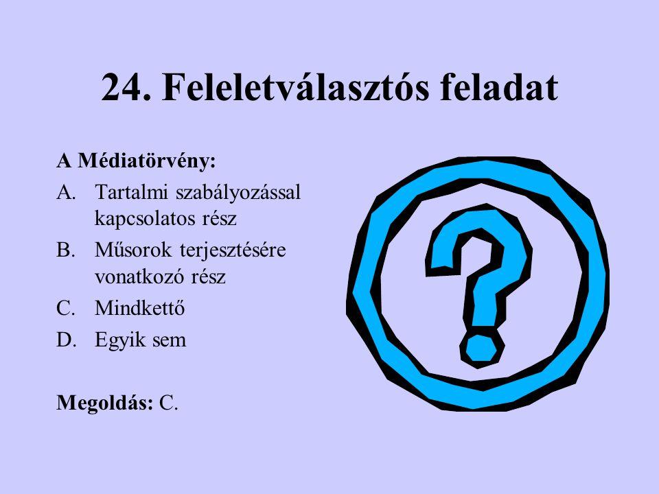 24. Feleletválasztós feladat