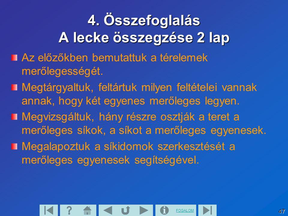 4. Összefoglalás A lecke összegzése 2 lap