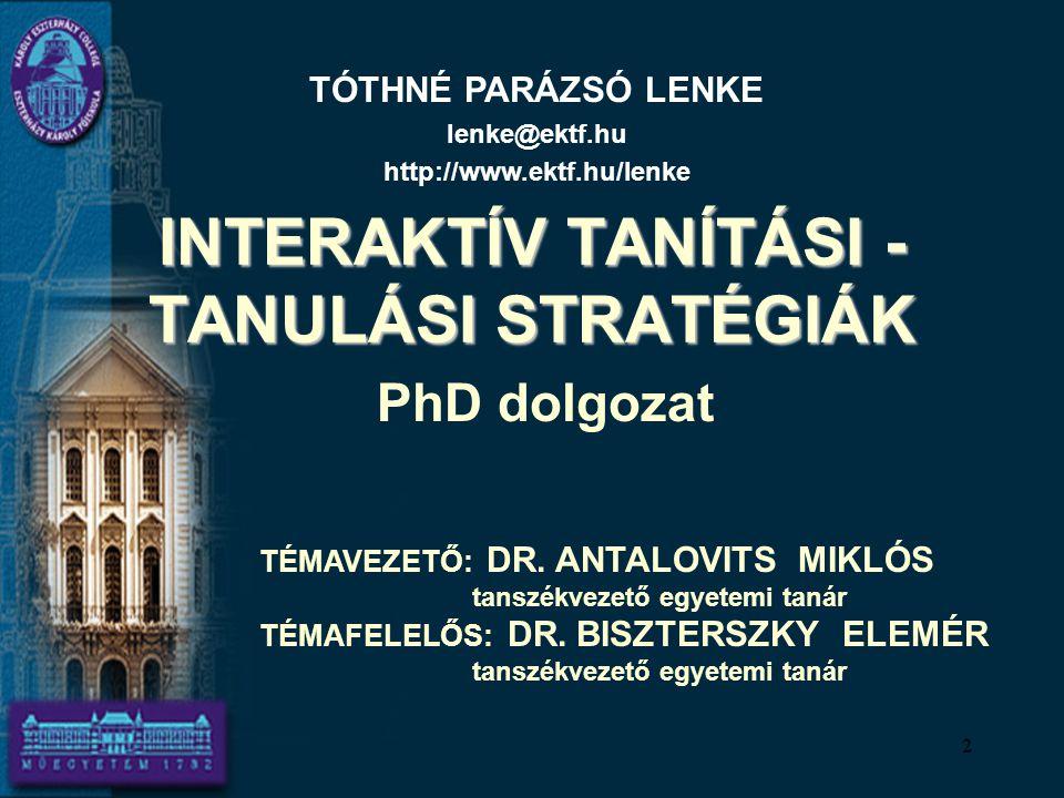 INTERAKTÍV TANÍTÁSI - TANULÁSI STRATÉGIÁK