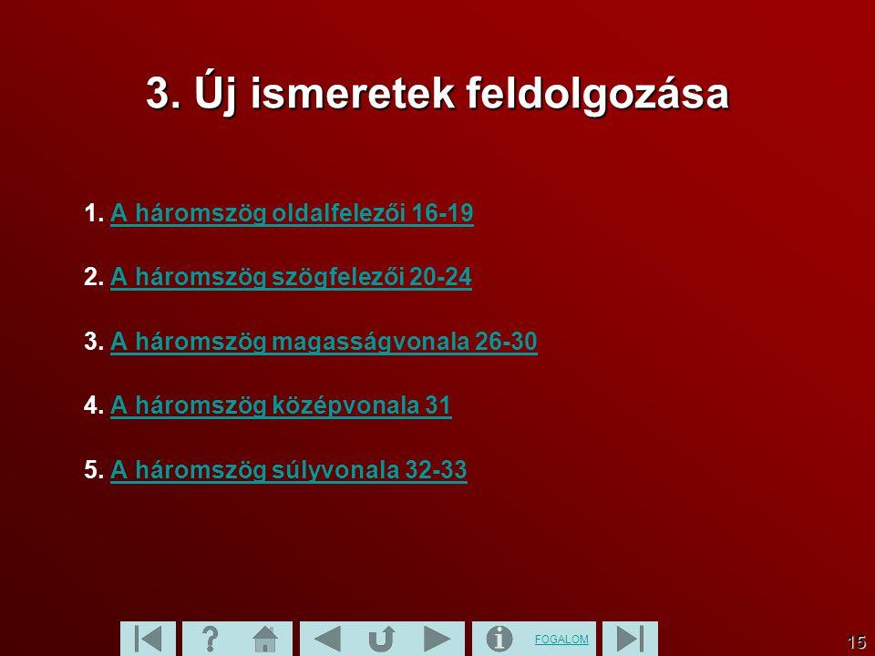 3. Új ismeretek feldolgozása