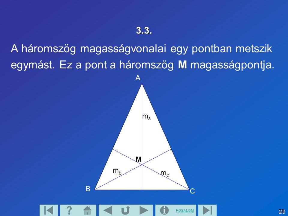 A háromszög magasságvonalai egy pontban metszik