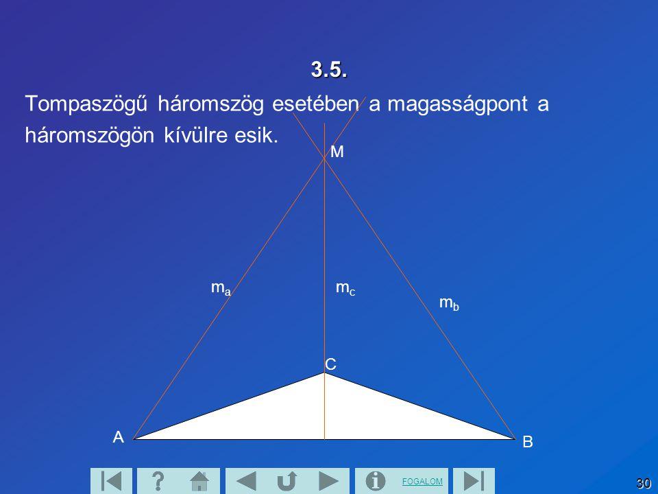 Tompaszögű háromszög esetében a magasságpont a