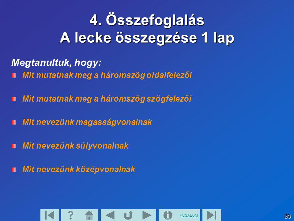 4. Összefoglalás A lecke összegzése 1 lap