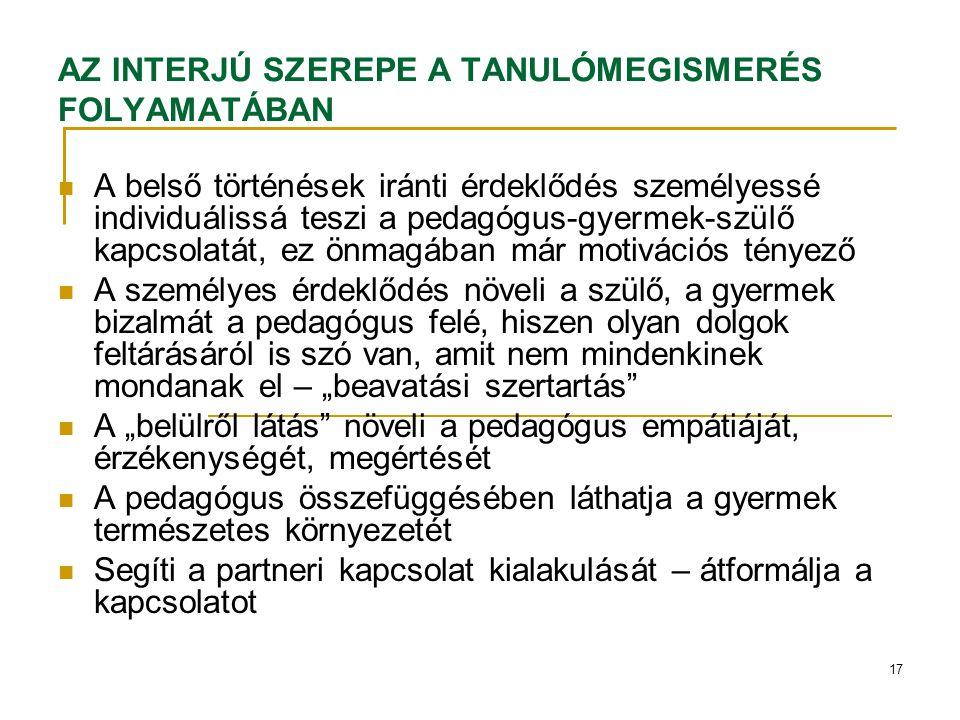 AZ INTERJÚ SZEREPE A TANULÓMEGISMERÉS FOLYAMATÁBAN