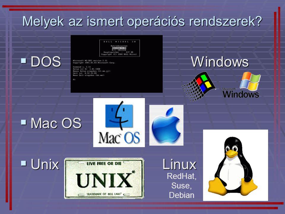 Melyek az ismert operációs rendszerek