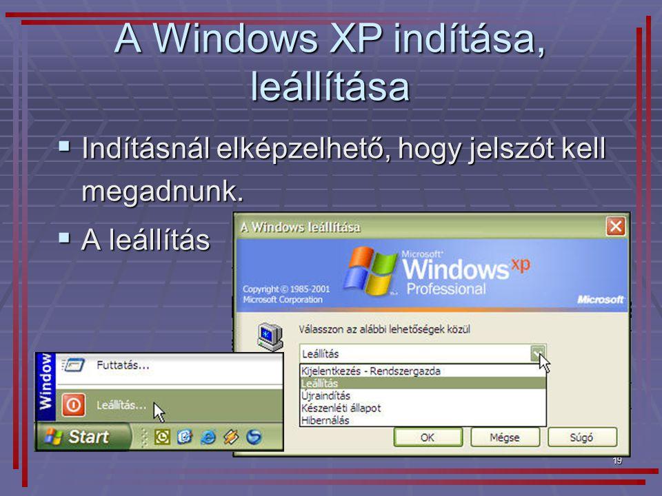 A Windows XP indítása, leállítása