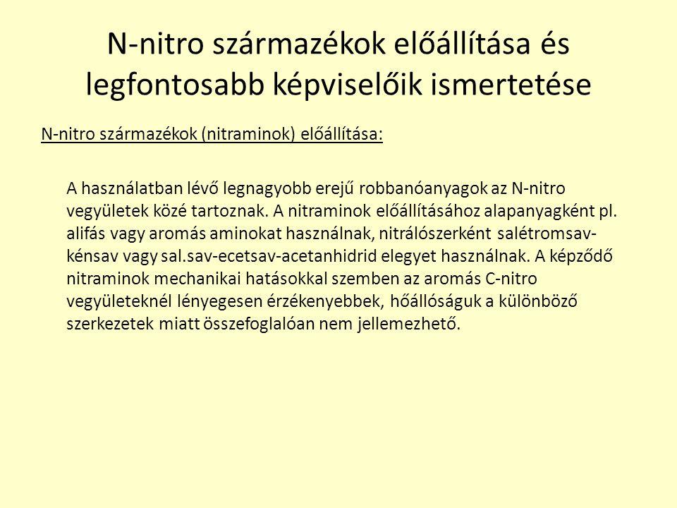 N-nitro származékok előállítása és legfontosabb képviselőik ismertetése