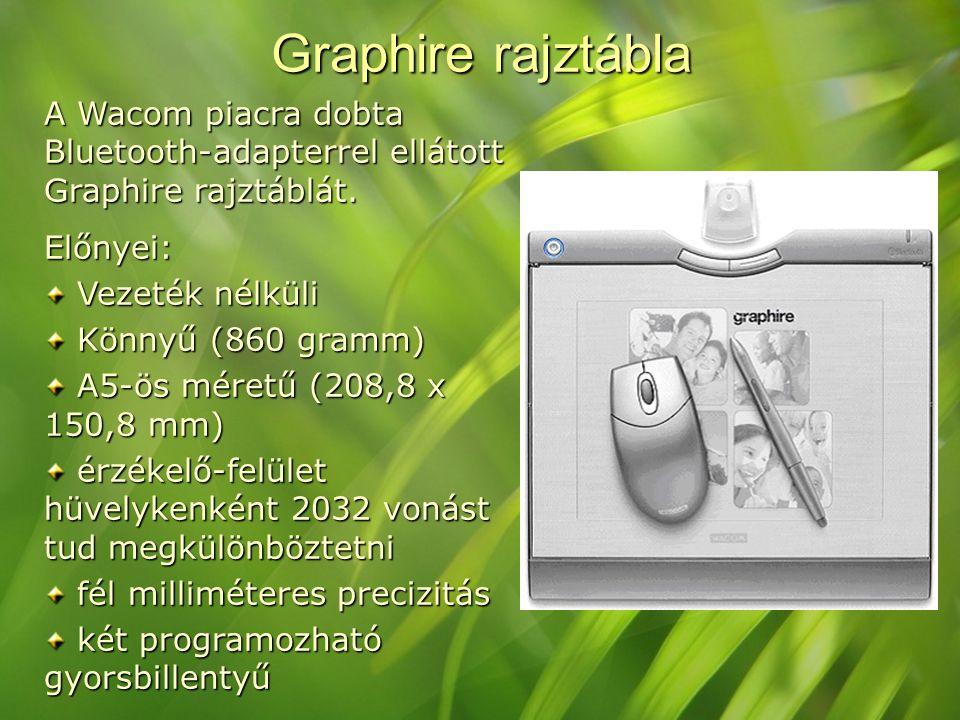 Graphire rajztábla A Wacom piacra dobta Bluetooth-adapterrel ellátott Graphire rajztáblát. Előnyei: