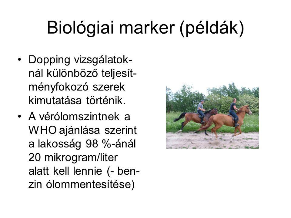 Biológiai marker (példák)