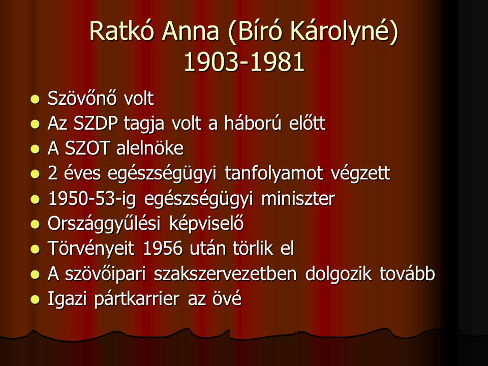 Ratkó Anna (Bíró Károlyné) 1903-1981