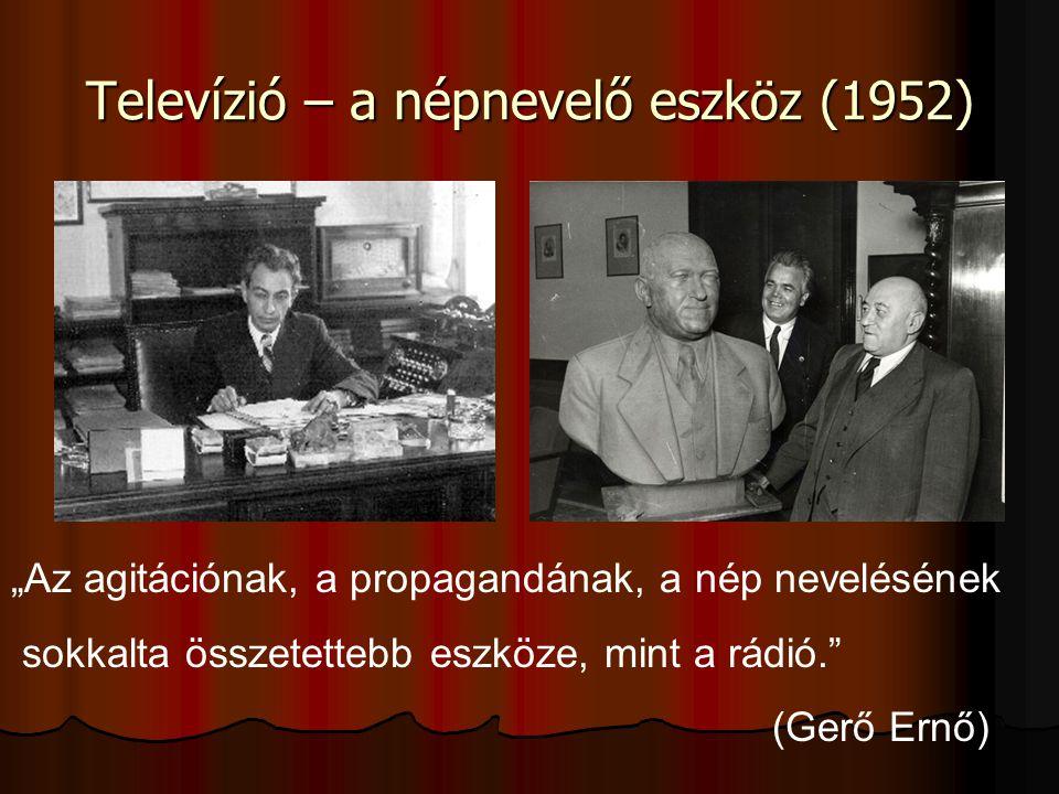 Televízió – a népnevelő eszköz (1952)