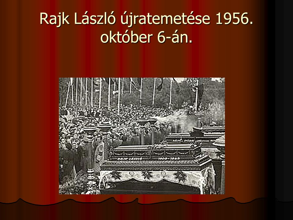 Rajk László újratemetése 1956. október 6-án.