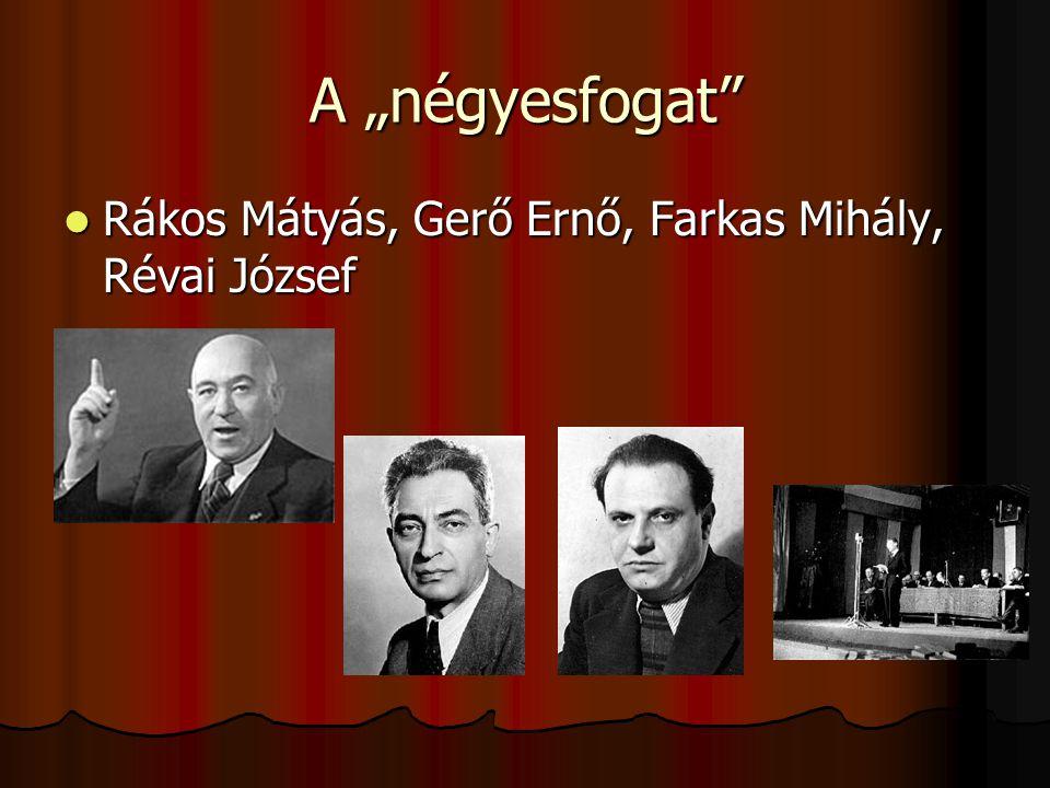 """A """"négyesfogat Rákos Mátyás, Gerő Ernő, Farkas Mihály, Révai József"""