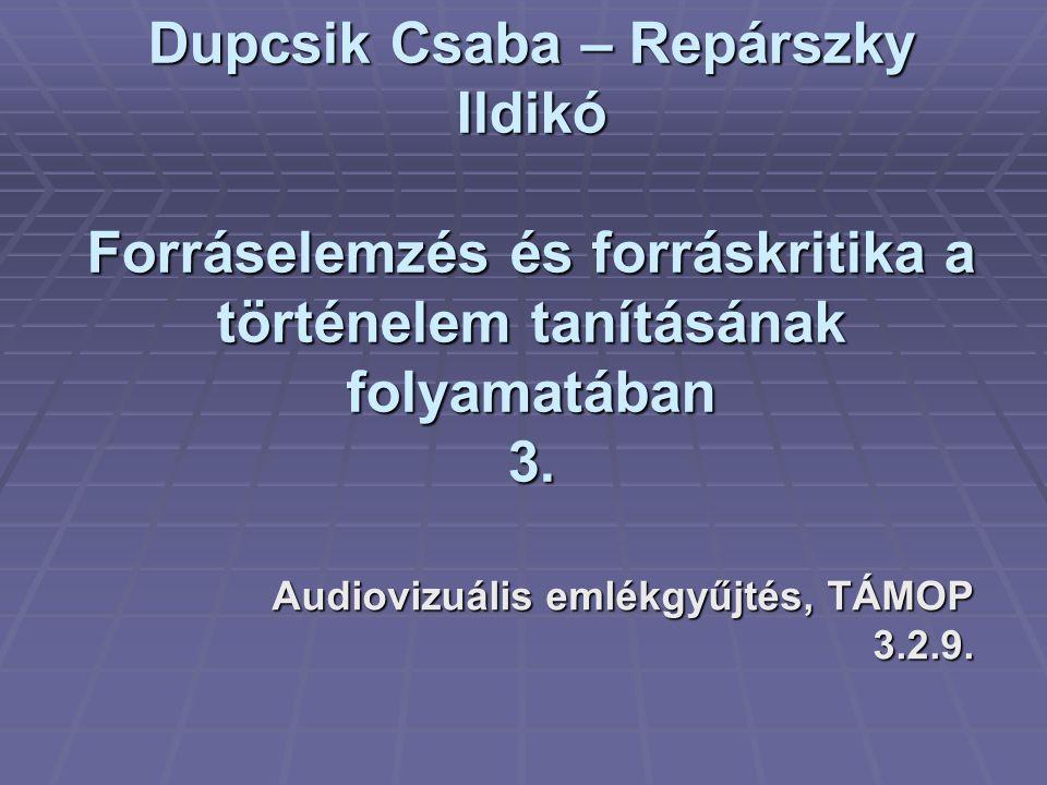 Audiovizuális emlékgyűjtés, TÁMOP 3.2.9.