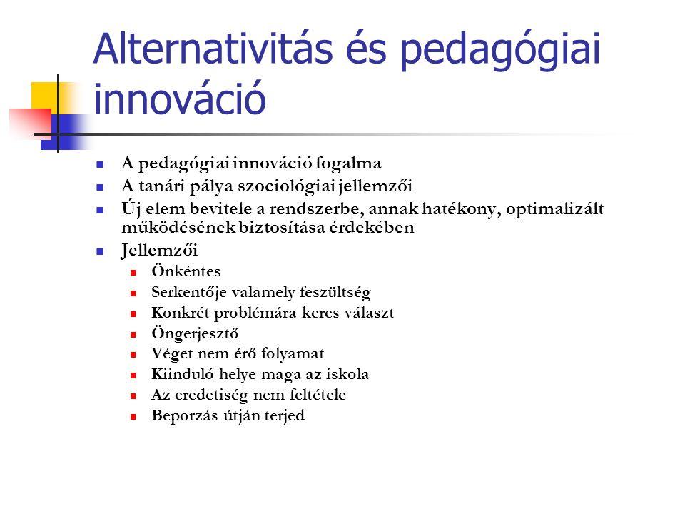 Alternativitás és pedagógiai innováció
