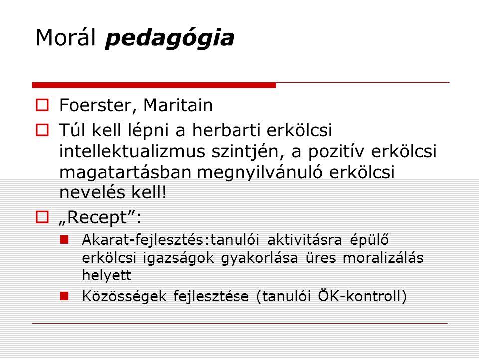 Morál pedagógia Foerster, Maritain