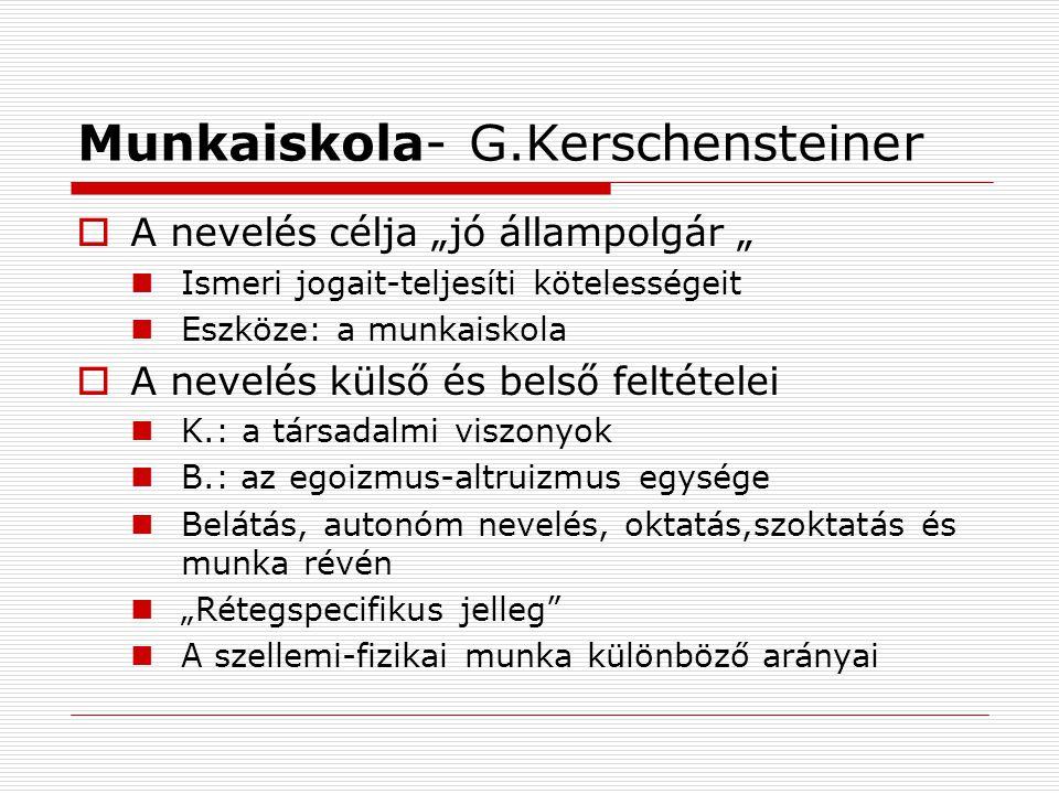 Munkaiskola- G.Kerschensteiner