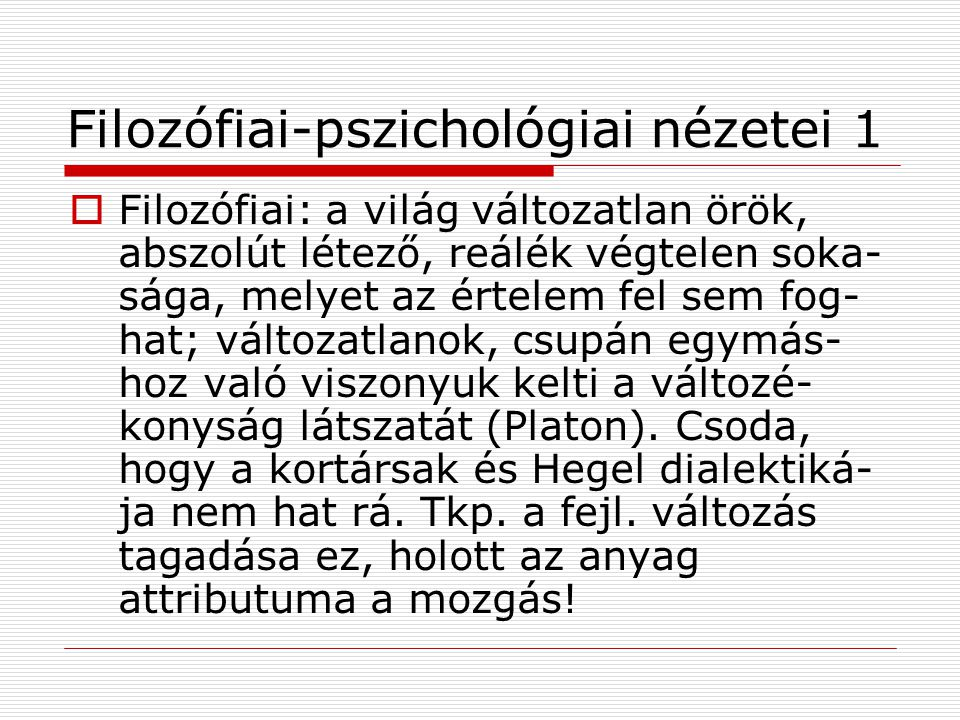 Filozófiai-pszichológiai nézetei 1